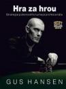Poker kniha Gus Hansen: Hra za hrou - Strategie pokerového turnaje profesionála