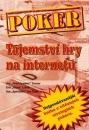 Poker kniha Jon Turner, Eric Lynch a Jon Van Fleet: Poker – tajemství hry na internetu