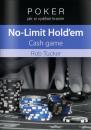 Poker kniha Rob Tucker: Poker – Jak si vydělat hraním No-Limit Hold'em Cash Game - 2. jakost
