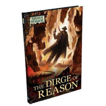 Arkham Horror Novels: The Dirge of Reason